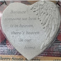 Because of someone we love is in heaven, there's heaven in our home stepping stone heart